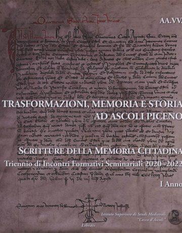 Trasformazioni Memoria e Storia ad Ascoli Piceno